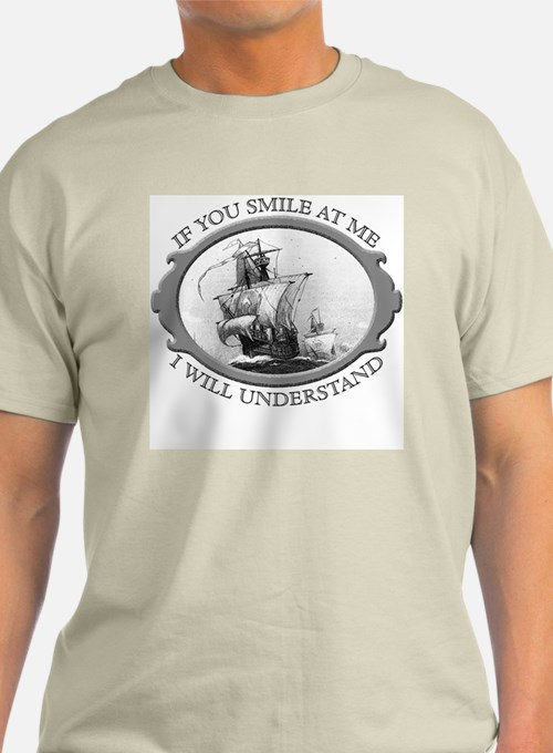 """If You Smile At Me"" T-Shirt"