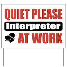 Interpreter Work Yard Sign