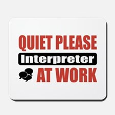 Interpreter Work Mousepad