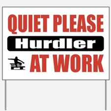 Hurdler Work Yard Sign