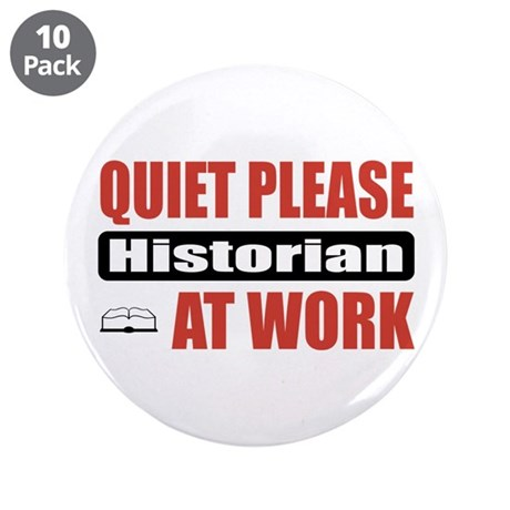 "Historian Work 3.5"" Button (10 pack)"