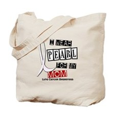 I Wear Pearl For My Mom 37 Tote Bag