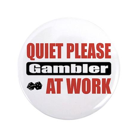 "Gambler Work 3.5"" Button"