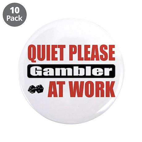 """Gambler Work 3.5"""" Button (10 pack)"""