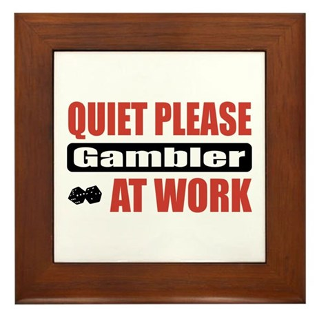 Gambler Work Framed Tile