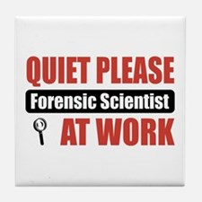 Forensic Scientist Work Tile Coaster