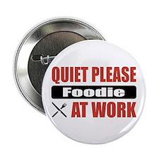 "Foodie Work 2.25"" Button"