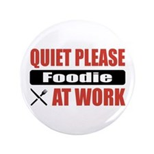 "Foodie Work 3.5"" Button"
