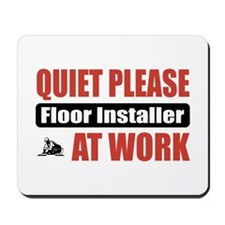 Floor Installer Work Mousepad
