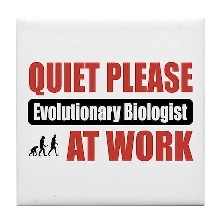 Evolutionary Biologist Work Tile Coaster