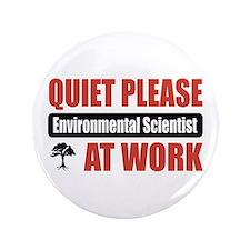 """Environmental Scientist Work 3.5"""" Button (100 pack"""