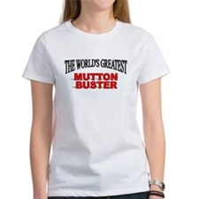 """The World's Greatest Mutton Buster"" Tee"