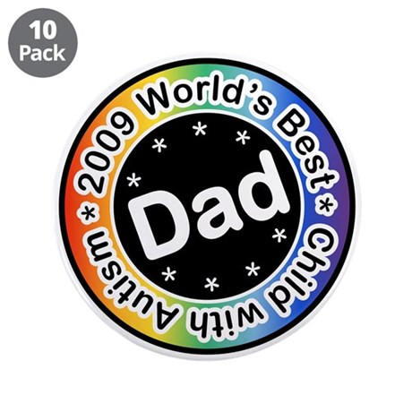 "2009 World's Best Dad of Child with Autism 3.5"" Bu"