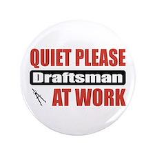 """Draftsman Work 3.5"""" Button"""