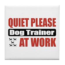 Dog Trainer Work Tile Coaster