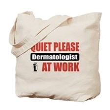 Dermatologist Work Tote Bag