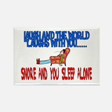 Snore and you sleep alone Rectangle Magnet
