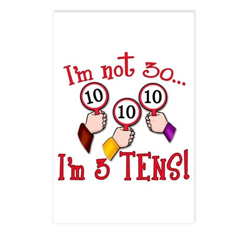 I'm Not 30 I'm 3 10s Postcards (Package of 8)