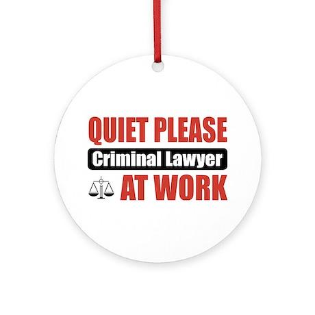 Criminal Lawyer Work Ornament (Round)