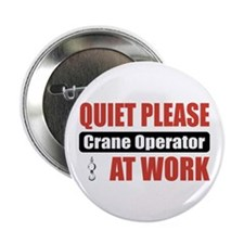 "Crane Operator Work 2.25"" Button"