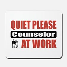 Counselor Work Mousepad
