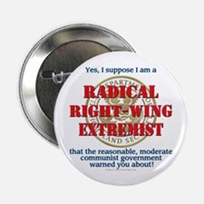 """Right-Wing Extremist 2.25"""" Button"""