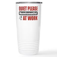 Numismatist Work Travel Mug