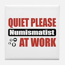 Numismatist Work Tile Coaster