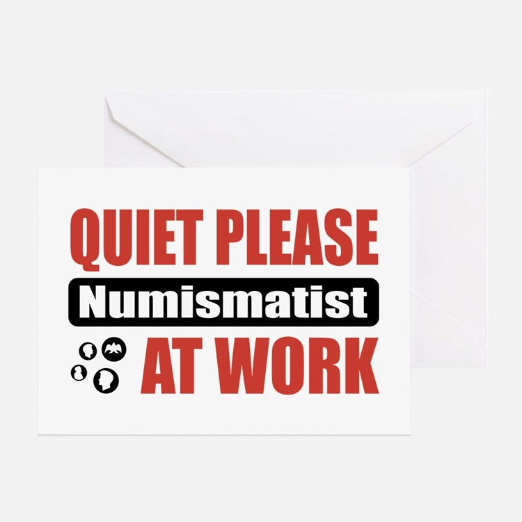 Numismatist Work Greeting Card