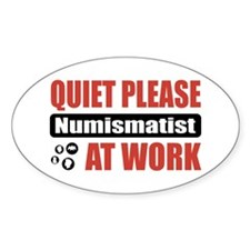 Numismatist Work Oval Sticker (50 pk)