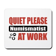 Numismatist Work Mousepad