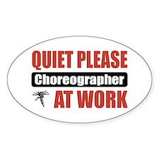Choreographer Work Oval Decal