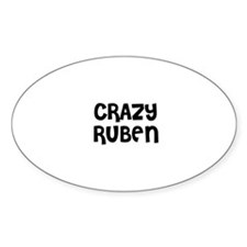 CRAZY RUBEN Oval Decal