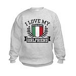 I Love My Italian Girlfriend Kids Sweatshirt