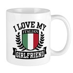 I Love My Italian Girlfriend Mug