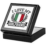 I Love My Italian Girlfriend Keepsake Box