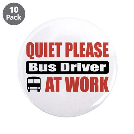 "Bus Driver Work 3.5"" Button (10 pack)"