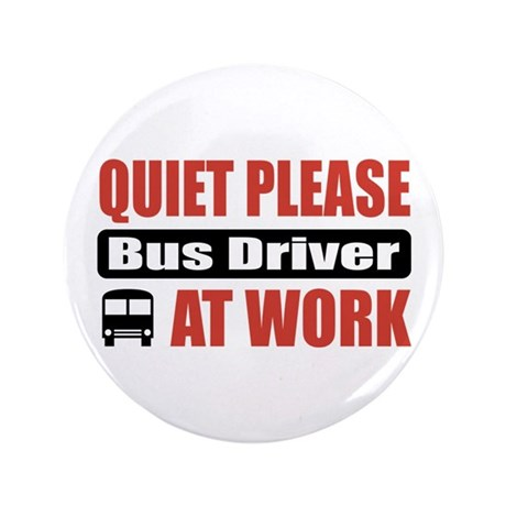 "Bus Driver Work 3.5"" Button (100 pack)"