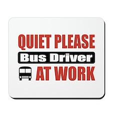 Bus Driver Work Mousepad