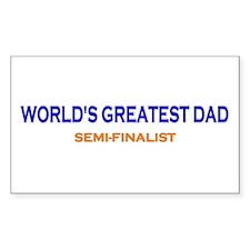 Greatest Dad Semi-Finalist Rectangle Decal