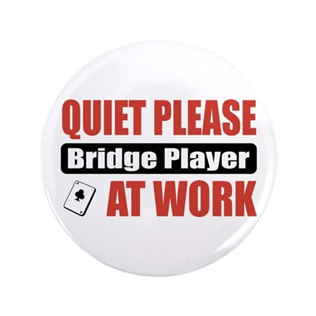 "Bridge Player Work 3.5"" Button"