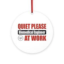 Biomedical Engineer Work Ornament (Round)
