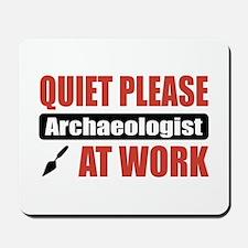 Archaeologist Work Mousepad