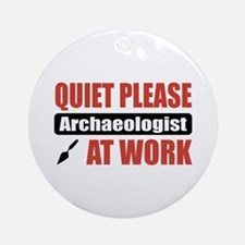 Archaeologist Work Ornament (Round)