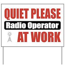 Radio Operator Work Yard Sign