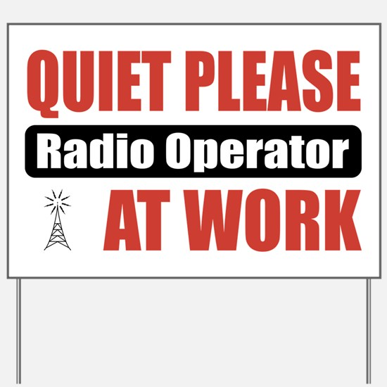 Radio Operator Work Yard Sign