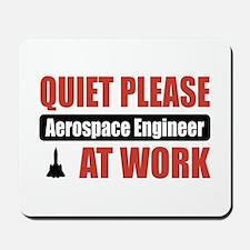 Aerospace Engineer Work Mousepad
