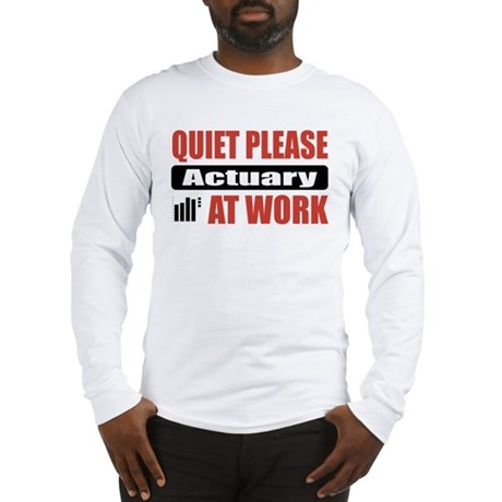 Actuary Work Long Sleeve T-Shirt
