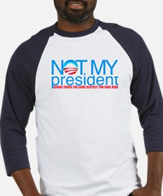 Not My President Baseball Jersey