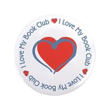 "I Love My Book Club 3.5"" Button"